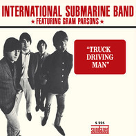 The International Submarine Band - TRUCK DRIVING MAN