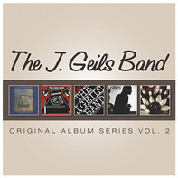 The J. Geils Band - Original Album Series Vol. 2