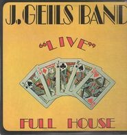 The J. Geils Band - 'Live' Full House