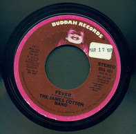 The James Cotton Band - Fever / Boogie Thing