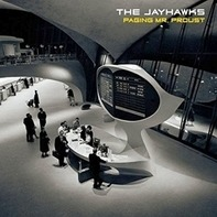 The Jayhawks - Paging Mr.Proust (lp)