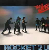 The Jets - Rocket 2 You