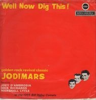 The Jodimars - Well Now Dig This!