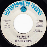 The Johnstons - My House / The Wherefore And The Why