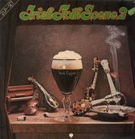 The Johnstons, Finbar & Eddie Furey, The Dubliners - Irish Folk Scene Vol. 2
