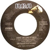 The Judds - Light Of The Stable / Change Of Heart