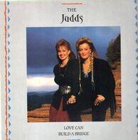 The Judds - Love Can Build a Bridge