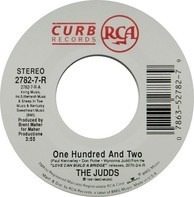 The Judds - One Hundred And Two