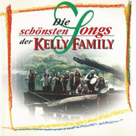 The Kelly Family - Die Schonsten Songs der Kelly Family