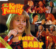 The Kelly Family - Every Baby
