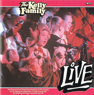 The Kelly Family - Live