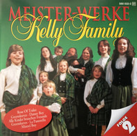 Kelly Family - Meisterwerke Folge 2