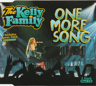 The Kelly Family - One More Song