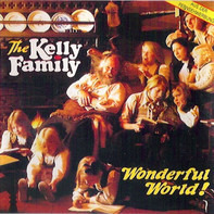 The Kelly Family - Wonderful World!