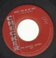 The Kendall Sisters - Yea Yea / Won't You Be My Baby