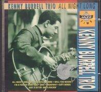 The Kenny Burrell Trio - All Night Long