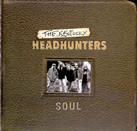 The Kentucky Headhunters - Soul
