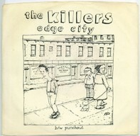The Killers - Edge City