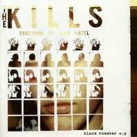 The Kills - Black Rooster EP (10inch+mp3)
