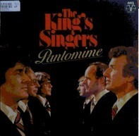 The King's Singers - Pantomime
