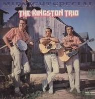The Kingston Trio - Midnight Special