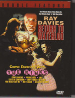 The Kinks , Ray Davies - Double Feature : Return To Waterloo - Come Dancing With The Kinks