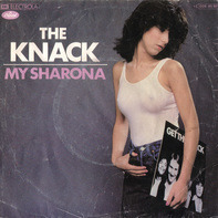 The Knack - My Sharona/Let Me Out