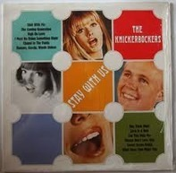 The Knickerbockers - Stay With Us