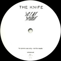 The Knife - Silent Shout