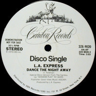 The L.A. Express - Dance The Night Away