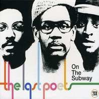 The LAST POETS - On The Subway