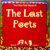 The Last Poets - The Prime Time Rhyme Of The Last Poets - Best Of Volume 1