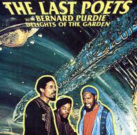 The Last Poets With Bernard Purdie - Delights of the Garden