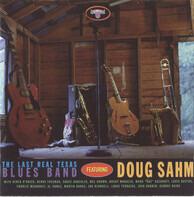 The Last Real Texas Blues Band Featuring Doug Sahm - The Last Real Texas Blues Band Featuring Doug Sahm