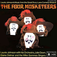 The Laurie Johnson Orchestra , Julie Dawn , Elaine Delmar , Mike Sammes Singers - The Four Musketeers