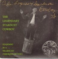 The Legendary Stardust Cowboy - Standing In A Trashcan (Thinking Of You)