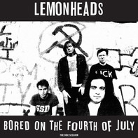 Lemonheads - Bored On The 4th July