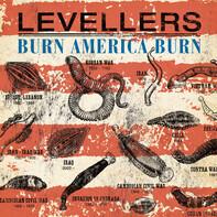 The Levellers - Burn America Burn