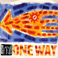 The Levellers - One Way