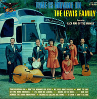The Lewis Family - Time is Moving On