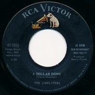 The Limeliters - A Dollar Down / When Twice The Moon Has Come And Gone