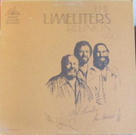 The Limeliters - Reunion Vol. 1