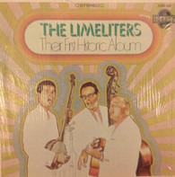The Limeliters - Their First Historic Album