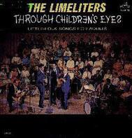 The Limeliters - Through Children's Eyes (Little-Folk Songs For Adults)