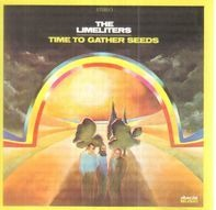 The Limeliters - Time to Gather Seeds