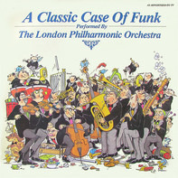 The London Philharmonic Orchestra - A Classic Case Of Funk