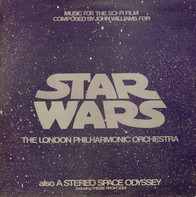 The London Philharmonic Orchestra - Star Wars/Stereo Space Odyssey