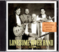 The Lonesome River Band - Best Of The Sugar Hill Years
