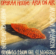 Malcolm McLaren Presents World's Famous Supreme Team Show - Operaa House ? Aria On Air