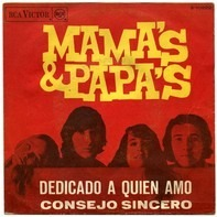 The Mamas & The Papas - Dedicado A Quien Amo